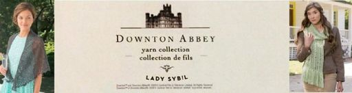 Downton Abbey yarn collection